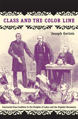 Class and the Color Line By Gerteis, Joseph